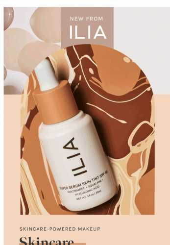 New! Super Serum Skin Tint + Balmy Gloss by ILIA ✨